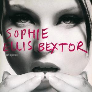 ELLIS BEXTOR, Sophie - Get Over You