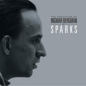 SPARKS - The Seduction Of Ingmar Bergman (Swedish Version)