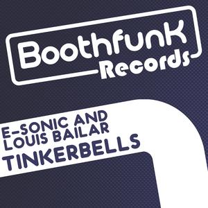 E SONIC & LOUIS BAILAR - Tinkerbells