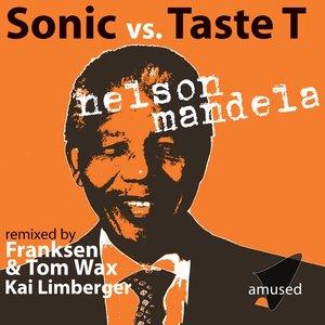SONIC vs TASTE T - Nelson Mandela