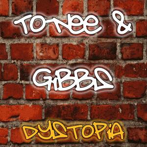 TO NEE & GIBBS - Dystopia