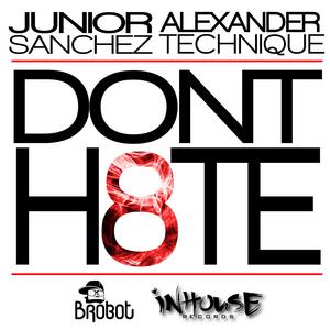 SANCHEZ, Junior/ALEXANDER TECHNIQUE - Don't H8TE
