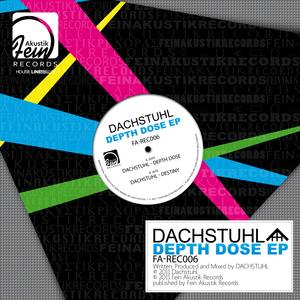 DACHSTUHL - Depth Dose EP