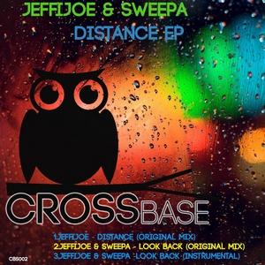 JEFFIJOE & SWEEPA - Distance EP