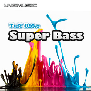 TUFF RIDER - Super Bass
