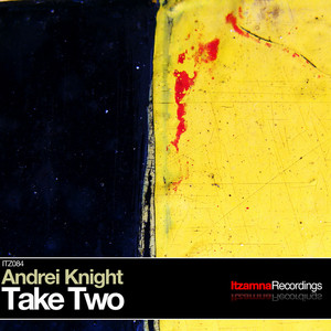 KNIGHT, Andrei - Take Two