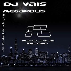 DJ VAIS - Megapolis