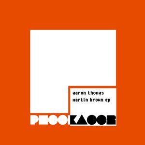 THOMAS, Aaron - Martin Brown EP