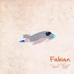 FABIAN - Last Flight