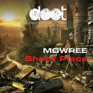 MOWREE - Shock Place