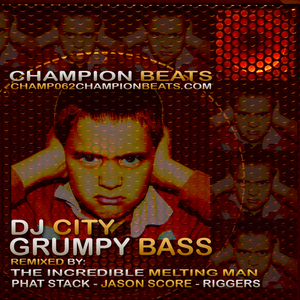 DJ CITY - Grumpy Bass