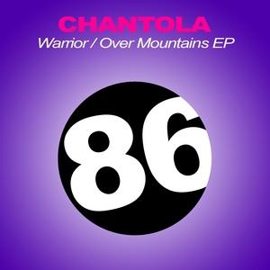 CHANTOLA - Warrior EP