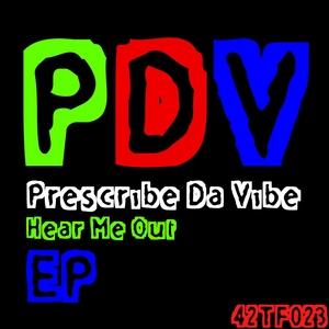 PRESCRIBE DA VIBE - Hear Me Out EP