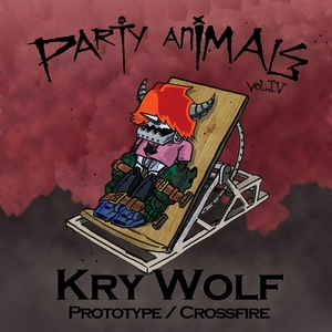 KRY WOLF - Party Animals Vol IV
