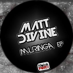 DIVINE, Matt - Muringa