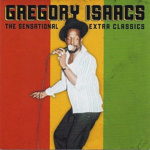 ISAACS, Gregory - The Sensational Extra Classics