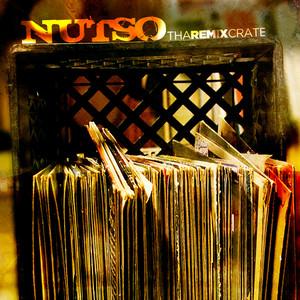 NUTSO - The Remix Crate Vol 1