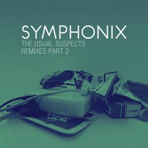 SYMPHONIX - The Usual Suspects (remixes Part 2)