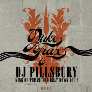 DJ PILLSBURY - King Of The Cicero BeatDown Vol 3