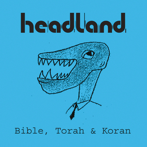 HEADLAND - Bible, Torah & Koran