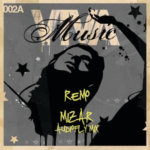 REMO - Mizar (Audiofly Remix)