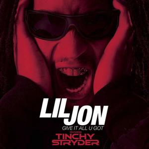 LIL JON feat KEE - Give It All U Got
