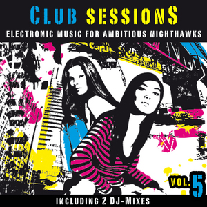 DJ SUGAR FLY/VARIOUS - Club Sessions Vol 5 (Music For Ambitious Nighthawks) (unmixed tracks)