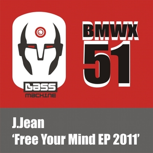 J JEAN - Free Your Mind EP 2011