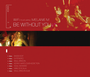 WI-FI feat MELANIE M - Be Without You