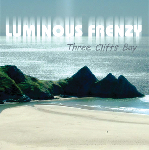 LUMINOUS FRENZY - Three Cliffs Bay