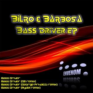 BILRO & BARBOSA - Bass Driver EP