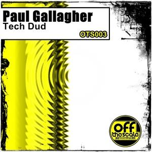 GALLAGHER, Paul - Tech Dud
