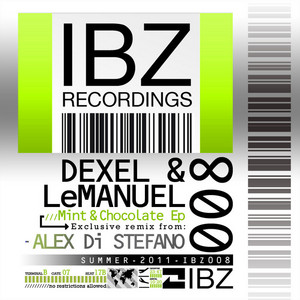 DEXEL & LEMANUEL - Mint & Chocolate EP