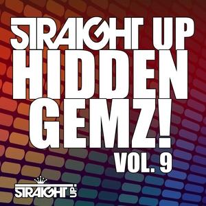 VARIOUS - Straight Up Hidden Gemz! Vol 9