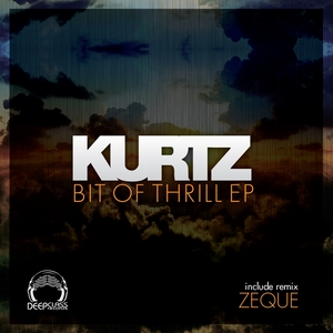 KURTZ - Bit Of Thrill EP