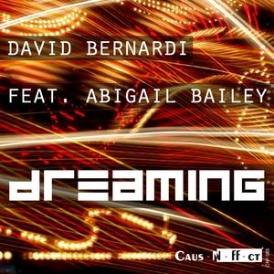 BERNARDI, David feat ABIGAIL BAILEY - Dreaming