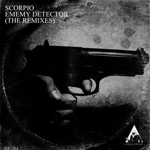 SCORPIO - Enemy Detector (The remixes)