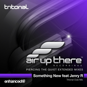 TRITONAL feat JENRY R - Something New