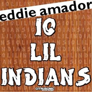 AMADOR, Eddie - 10 Lil Indians