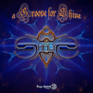 JOURNEY/SHALYS - A Groove For Shiva