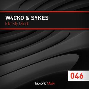 SYKES/W4CKO - Into My Mind