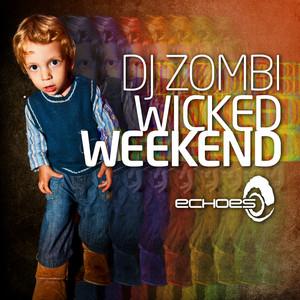 DJ ZOMBI/VARIOUS - Wicked Weekend