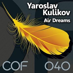 KULIKOV, Yaroslav - Air Dreams