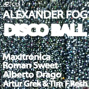 FOG, Alexander - Disco Ball