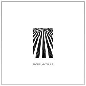 FOOLK - Light Bulb EP