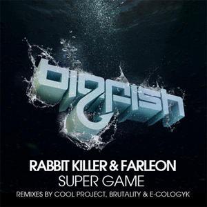 RABBIT KILLER & FARLEON - Super Game