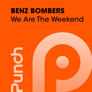 BENZ BOMBERS - We Are The Weekend