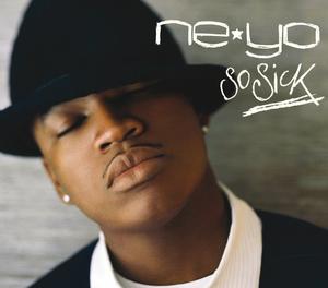 NE-YO - So Sick (UK - E Single)