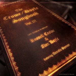 CROWE, Russell & ALAN DOYLE - The Crowe & Doyle Songbook Vol III