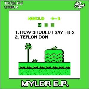 MYLER - Myler EP